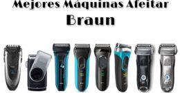Mejores Máquinas de Afeitar Eléctricas Braun