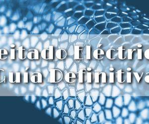Afeitado eléctrico: Guía Definitiva