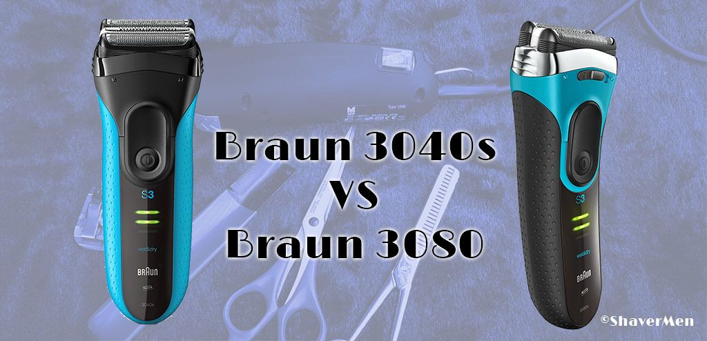 Braun 3040s vs Braun 3080