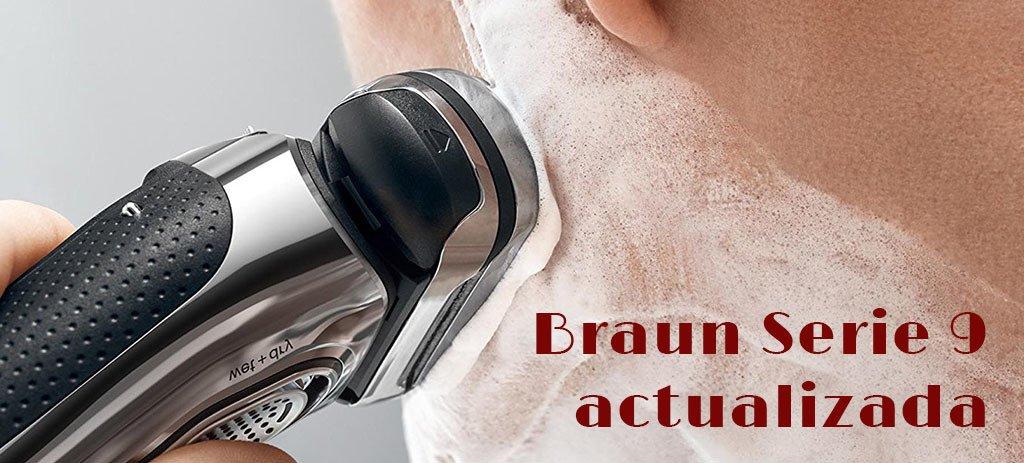 Braun serie 9 actualizada