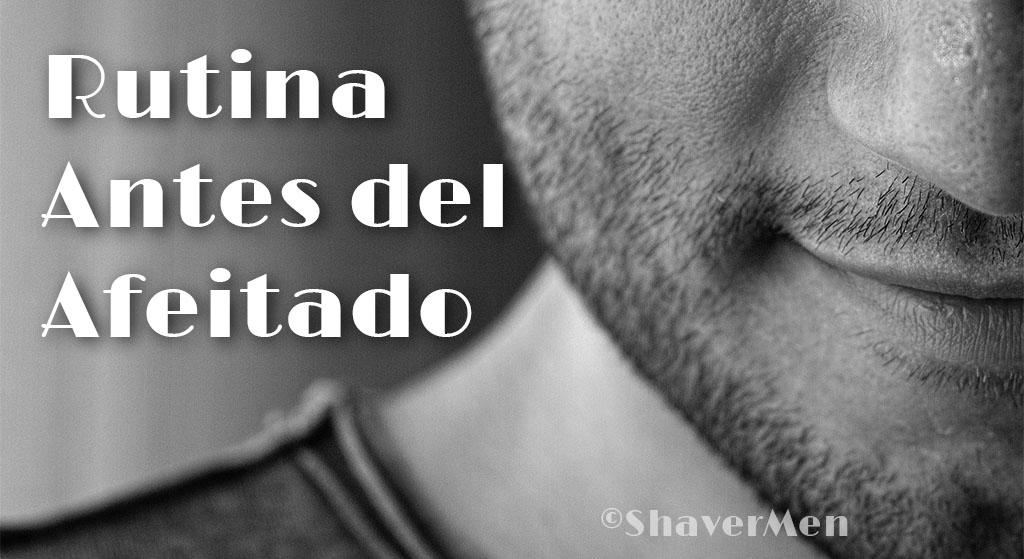 Rutina para antes del afeitado eléctrico