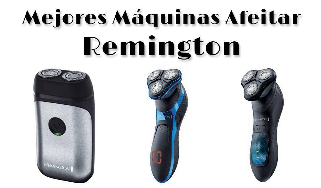 Mejores máquinas de afeitar eléctricas de Remington